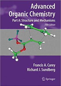 Advanced Organic Chemistry Part A By Francis A. Carey