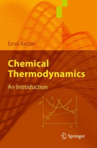 Chemical Thermodynamics By Erno Keszei