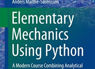 Elementary Mechanics Using Python By Anders Malthe-Sorenssen