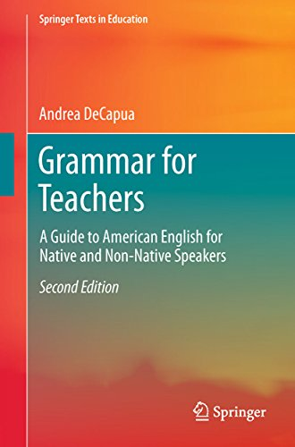 Grammar for Teachers By Andrea DeCapua