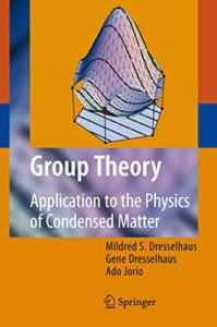 Group Theory By Mildred S. Dresselhaus