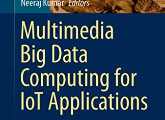 Multimedia Big Data Computing for IoT Applications By Sudeep Tanwar
