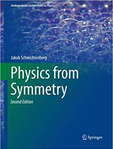 Physics from Symmetry By Jakob Schwichtenberg