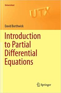 Introduction to Partial Differential Equations By David Borthwick