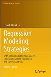Regression Modeling Strategies By Frank E. Harrell Jr