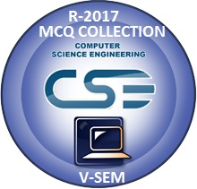 Computer Science Engineering R2017 Fifth Semester Subjects MCQ
