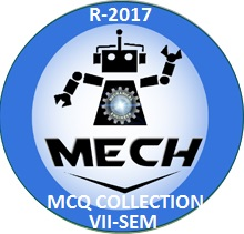 Mechanical Engineering R2017 Seventh Semester Subjects MCQ