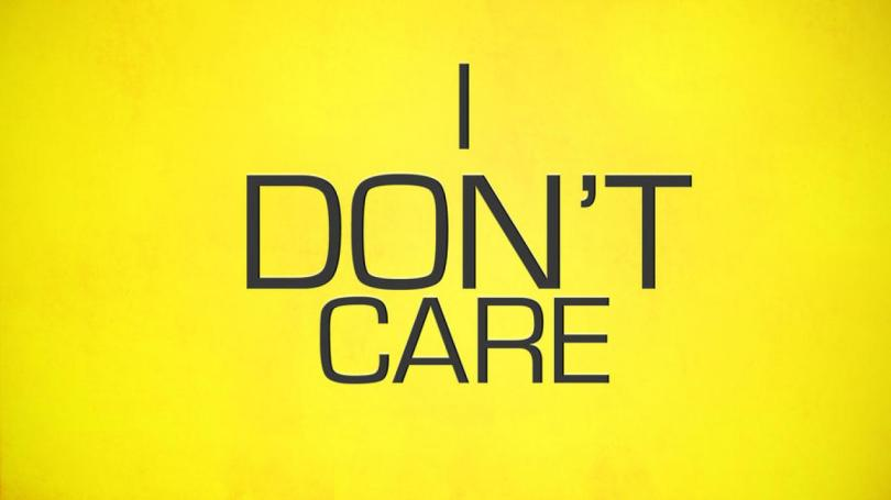"""How to say """"I don't care"""" nice way in English"""