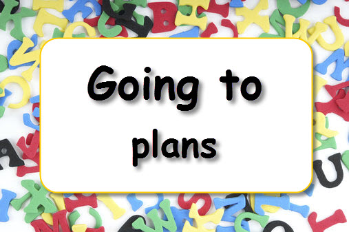 Going to  plans  LearnEnglish Kids  British Council
