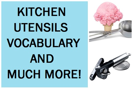 Kitchen utensils vocabulary, worksheets, quiz, crosswword puzzle and pronunciation