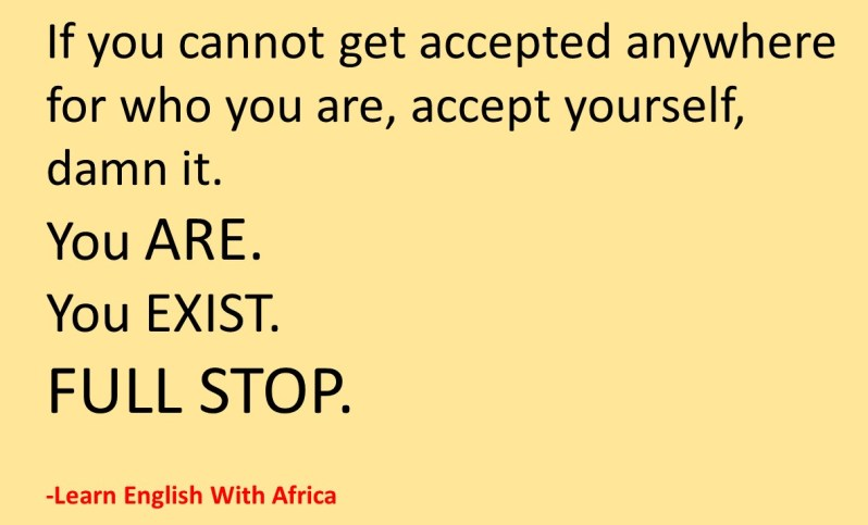 Inspirational Quote-Accept Yourself, Learn English With Africa, September 2017