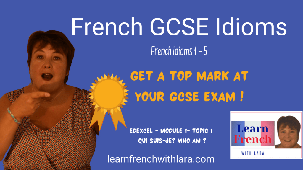 French GCSE Idioms