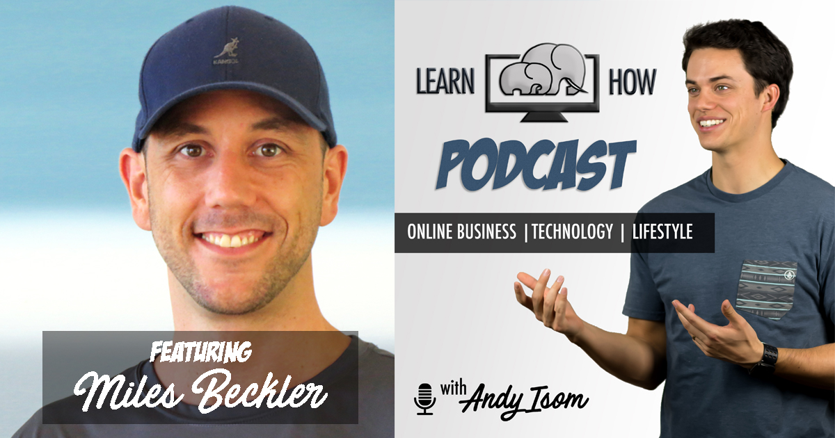 #011 – Building an online business for long term success with Miles Beckler