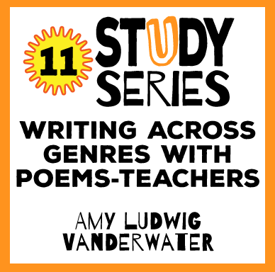 Study Series Session: Writing Across Genres With Poems As Teachers