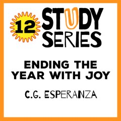 Study Series Session 12: Ending the Year with Joy