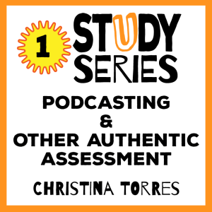 Session 1 – Raise Your Voice: Podcasting as a Student-Centered Form of Assessment