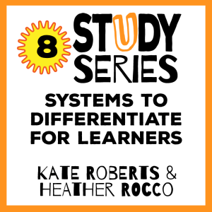 Session 8 – Systems and Structures to Differentiate for the Varying Needs of Learners