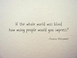 Inspiration: Boonaa Mohammed and if the world was blind
