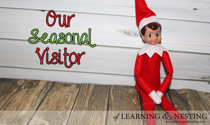 Elf on the Shelf - Our New Seasonal Visitor