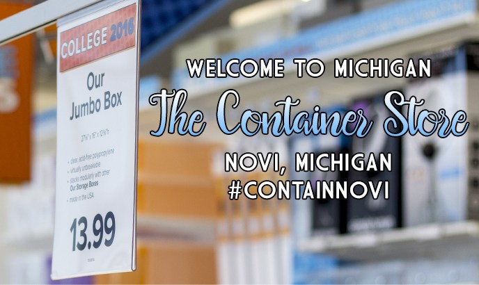 The Container Store has come to Michigan! #containnovi | of Learning and Nesting