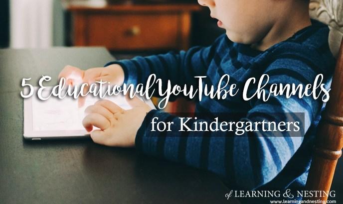 5 Educational YouTube Channels for Kindergartners