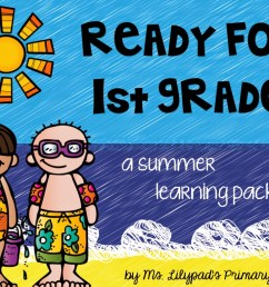 Part One: Summer Learning Activities for Rising First Graders (and Summer  Homework for Kindergarten) - Learning at the Primary Pond [ 768 x 1024 Pixel ]