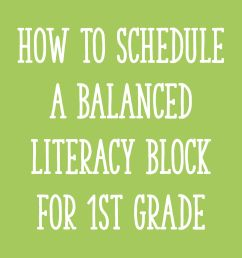 Fitting It All In: How to Schedule Your Literacy Block for First Grade -  Learning at the Primary Pond [ 2000 x 2000 Pixel ]