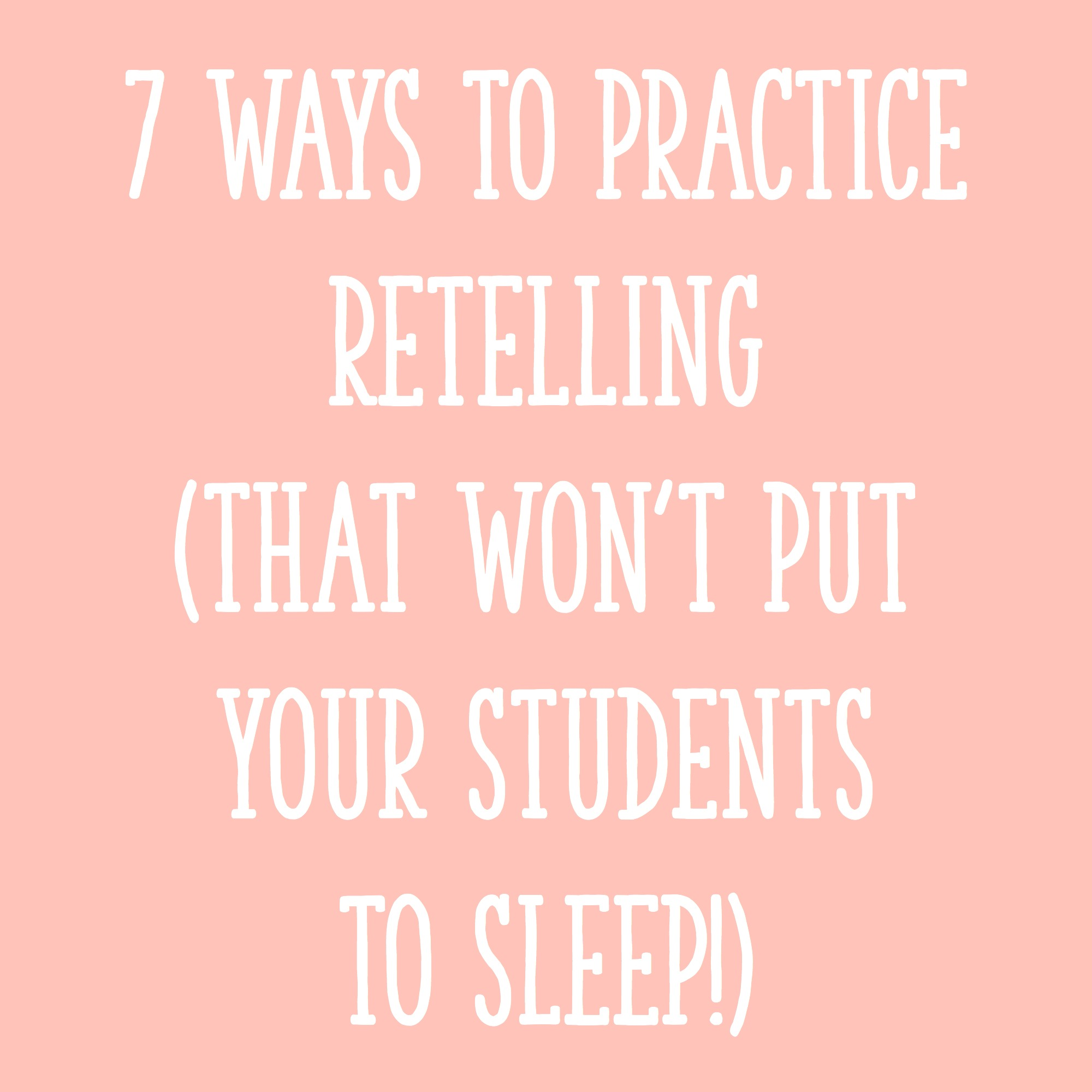 hight resolution of 7 Ways to Practice Retelling That Won't Put Your Students to Sleep! -  Learning at the Primary Pond
