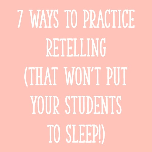 small resolution of 7 Ways to Practice Retelling That Won't Put Your Students to Sleep! -  Learning at the Primary Pond