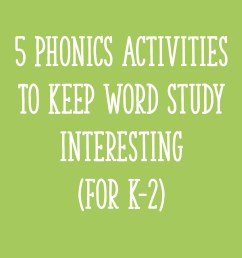5 Phonics Activities to Keep Word Study Interesting (for K-2) - Learning at  the Primary Pond [ 2000 x 2000 Pixel ]