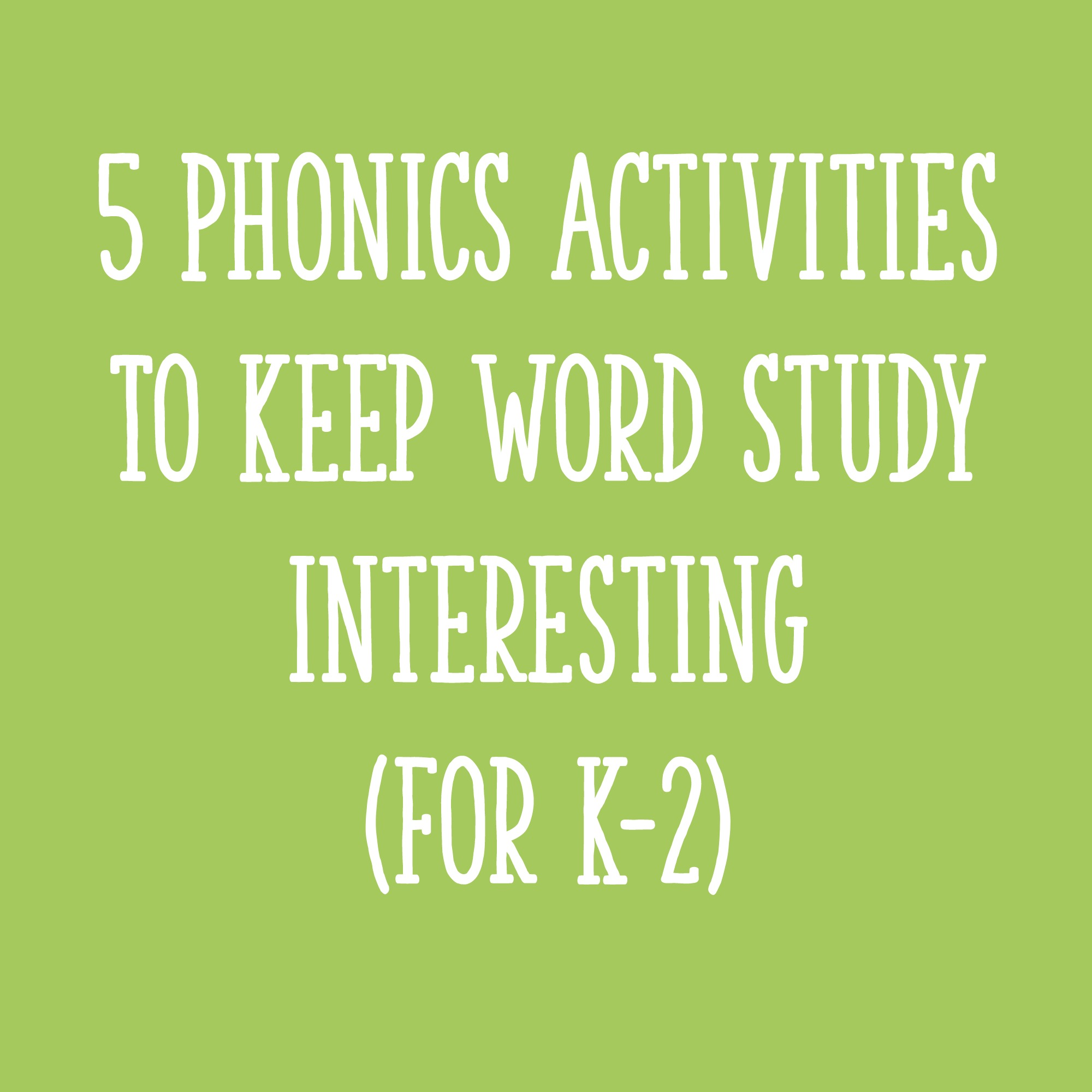 hight resolution of 5 Phonics Activities to Keep Word Study Interesting (for K-2) - Learning at  the Primary Pond