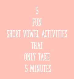 5 Fun Short Vowel Activities That Only Take 5 Minutes - Learning at the  Primary Pond [ 2000 x 2000 Pixel ]