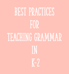 Best Practices for Teaching Grammar in K-2 - Learning at the Primary Pond [ 2000 x 2000 Pixel ]