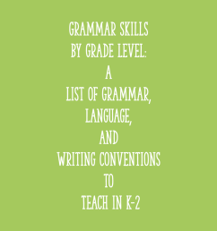 Grammar Skills by Grade Level: a List of Grammar [ 2000 x 2000 Pixel ]