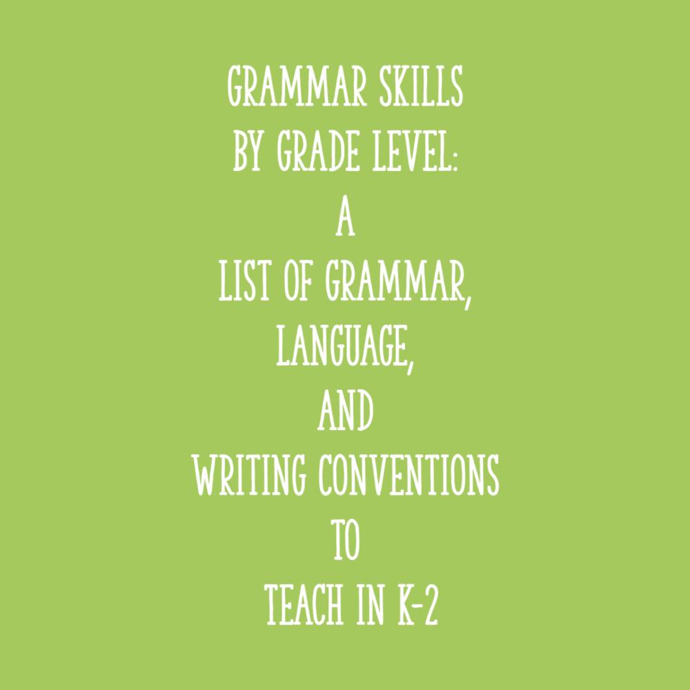 medium resolution of Grammar Skills by Grade Level: a List of Grammar