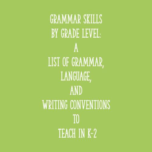 small resolution of Grammar Skills by Grade Level: a List of Grammar