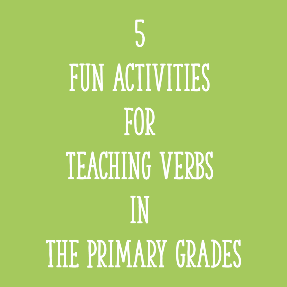 medium resolution of 5 Fun Activities for Teaching Verbs in the Primary Grades - Learning at the  Primary Pond