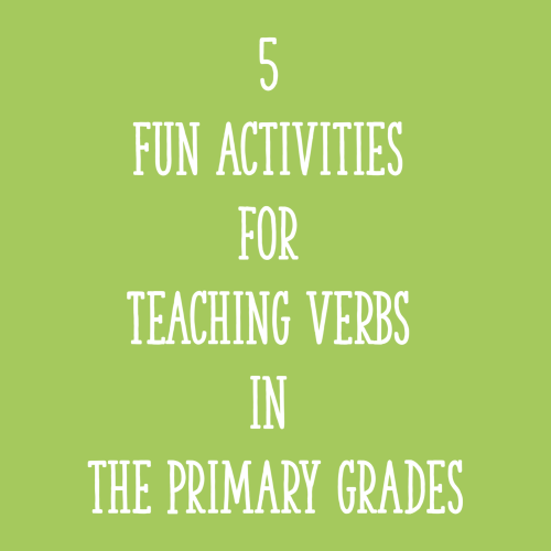 small resolution of 5 Fun Activities for Teaching Verbs in the Primary Grades - Learning at the  Primary Pond