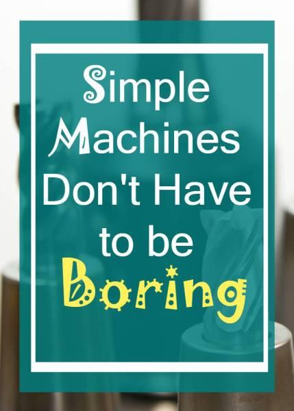 Simple Machine Activities that Work