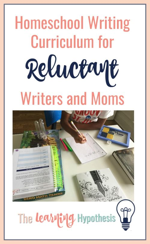 Homeschool Writing Curriculum for Reluctant Writers