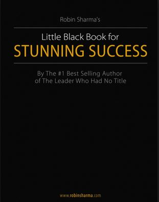 Robin sharma's black book for stunning SUCCESS – a free book but very valuable
