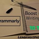 Boost your English Writing skills by 10 times using Grammarly – Review