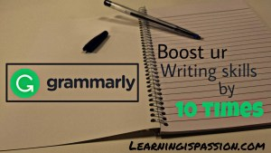 Boost your Writing Skills by 10 Times