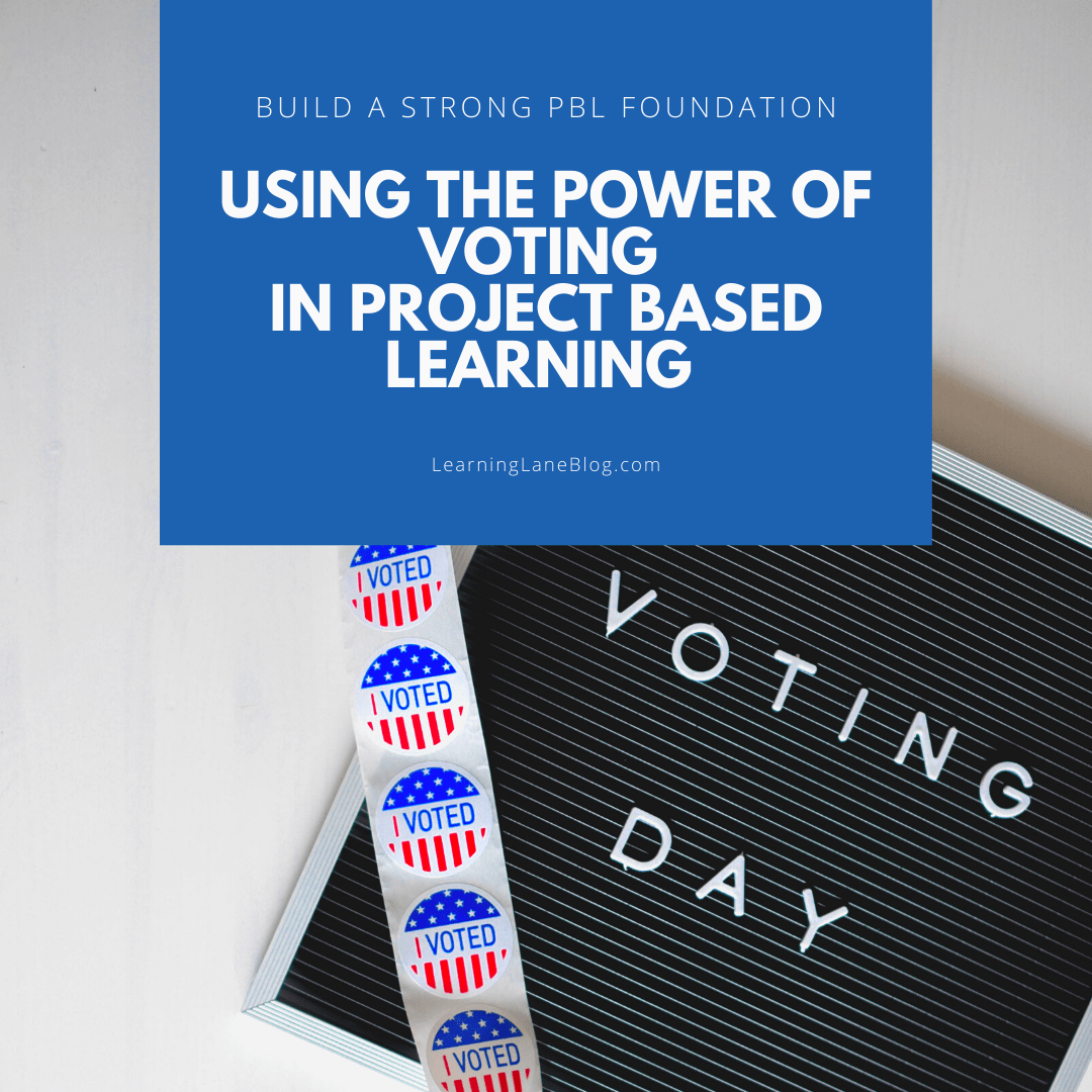 Voting in Project Based Learning Classrooms - Learning Lane
