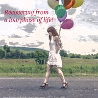 10 ways to recover from a low phase of life