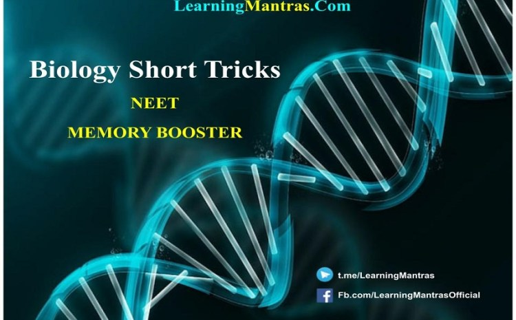 Biology Short Tricks – Mnemonic for NEET, AIIMS and Medical Exams
