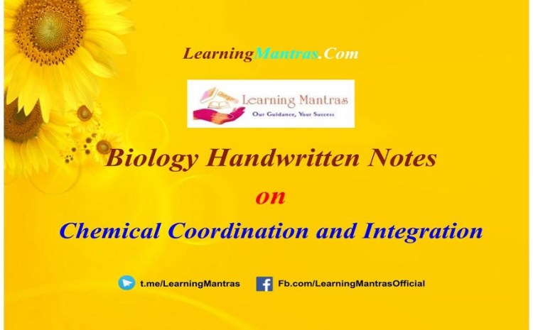 Chemical Coordination and Integration Notes PDF for Class 12, NEET, AIIMS and Medical Exams