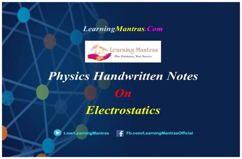 Electrostatics Handwritten Notes PDF