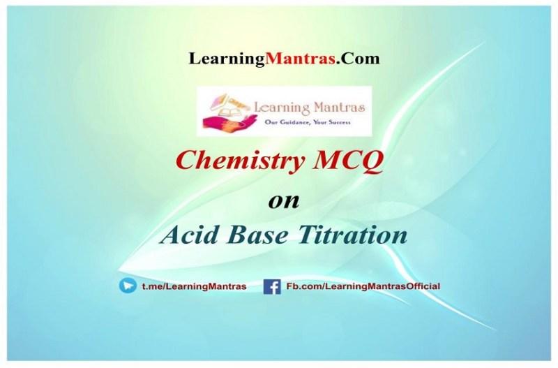 MCQ on Acid Base Titration
