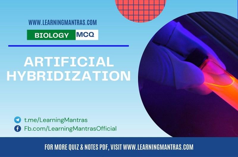 MCQ on Artificial Hybridization